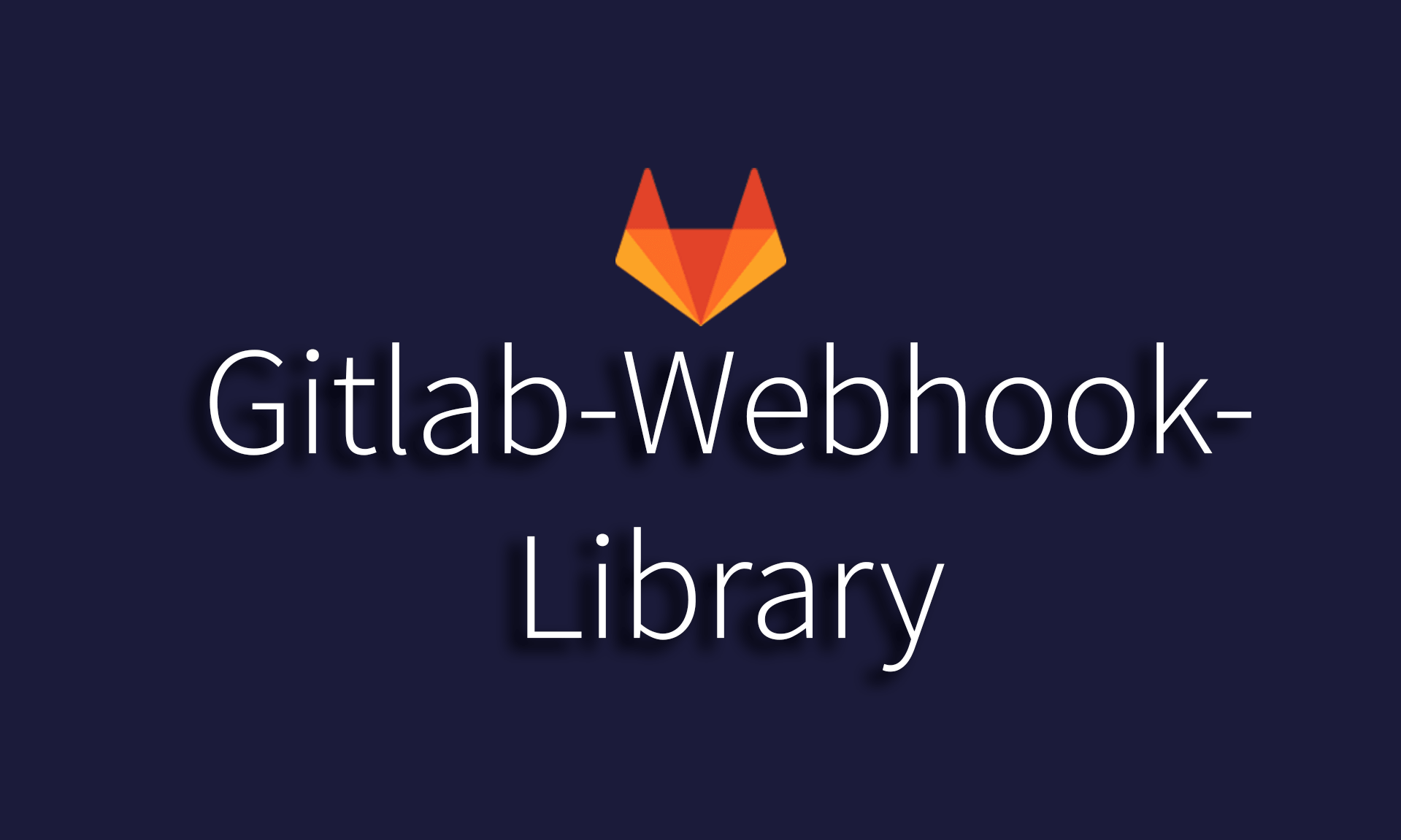 GitLab Webhook Library